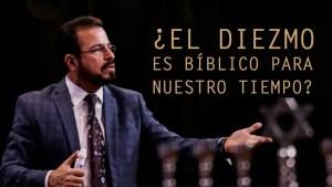 ¿El diezmo es bíblico para nuestro tiempo? – Apostol German Ponce