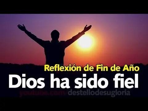 Reflexión de Fin de Año – Dios ha sido fiel