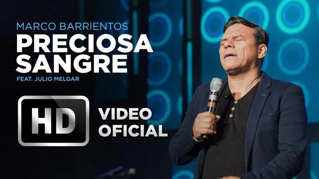 En este momento estás viendo Preciosa Sangre – Marco Barrientos Feat. Julio Melgar