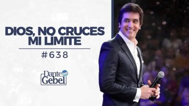 Photo of Dios, no cruces mi límite – Dante Gebel, River Church