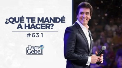 Photo of Dante Gebel – ¿Qué te mandé a hacer?