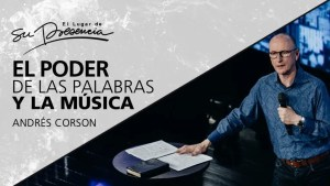 Andres Corson: El poder de las palabras y de la música