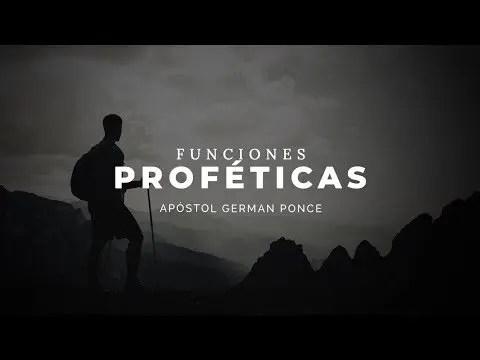 En este momento estás viendo Funciones Proféticas – Apóstol German Ponce
