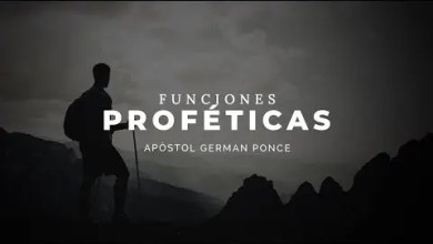 Photo of Funciones Proféticas – Apóstol German Ponce