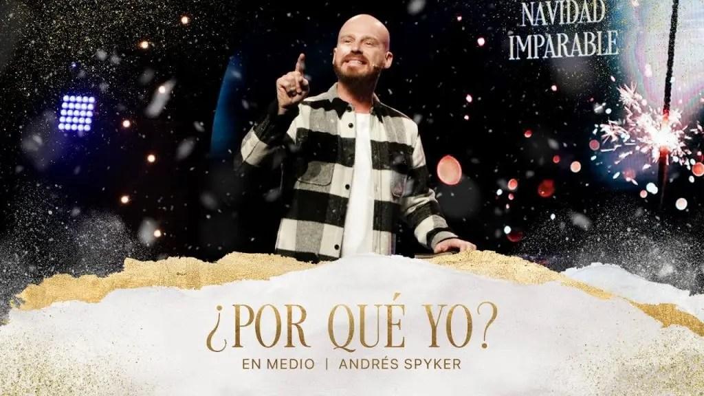 ¿Por qué yo? – Andrés Spyker