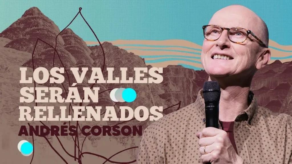 Los valles serán rellenados – Andrés Corson