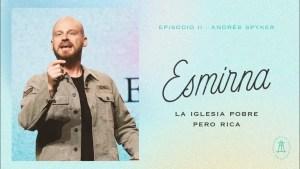 Andrés Spyker – Esmirna, la iglesia pobre pero rica