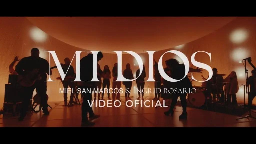 Mi Dios – Miel San Marcos & Ingrid Rosario
