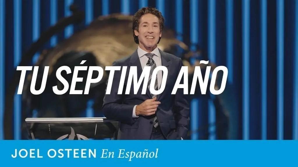 Joel Osteen – Tu séptimo año