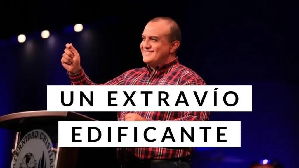 Un extravío edificante – Pastor Alex López