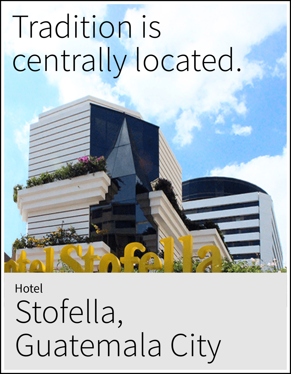 Information about Hotel Stofella in Guatemala City.