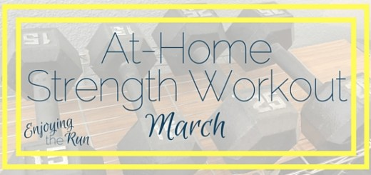 At-Home Strength Workout: March | Enjoying the Run
