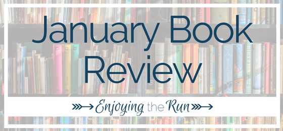January Book Review | Enjoying the Run