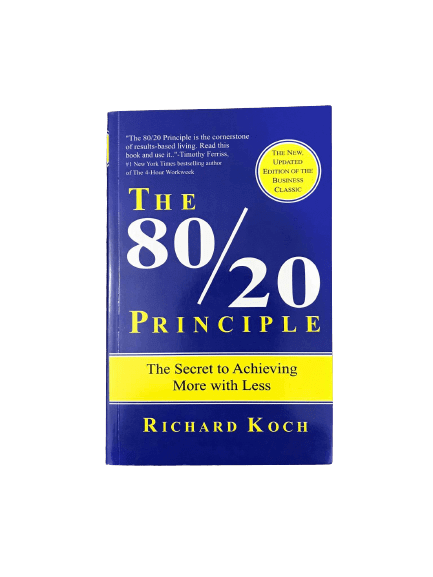 The 80/20 Principle: The Secret to Achieving More with Less (Paperback)- Richard Koch