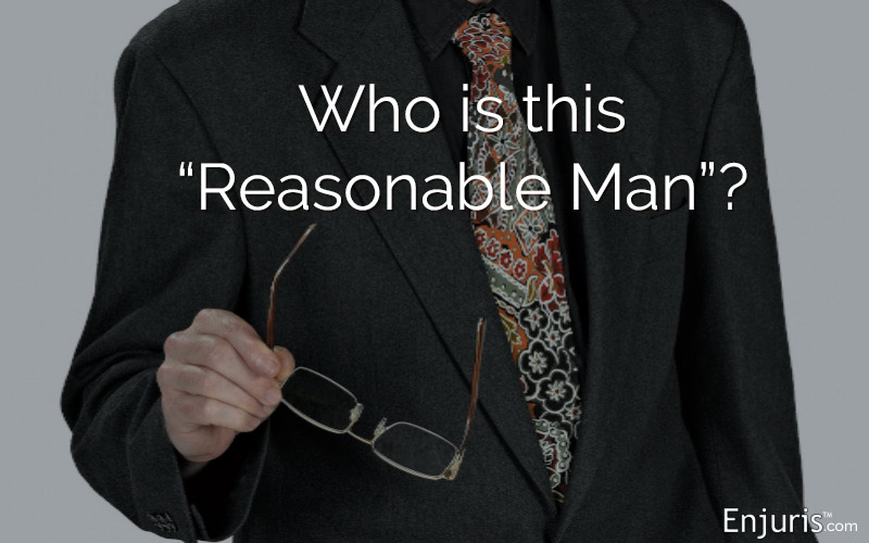 Reasonable Person Standard In A Personal Injury Legal Case