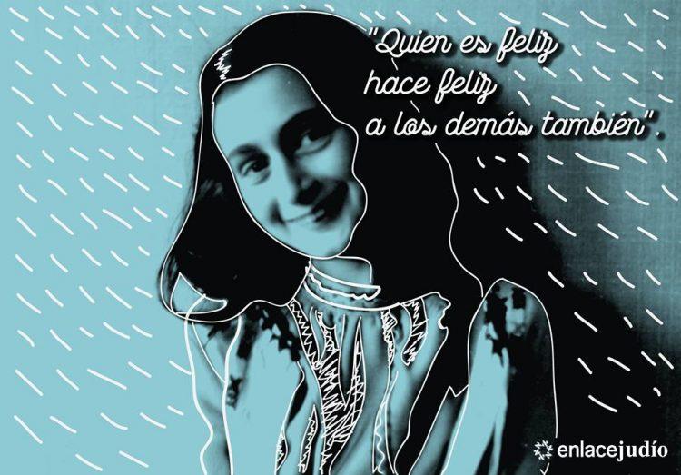 """Anna Frank y su frase judía: """"Quien es feliz…"""""""