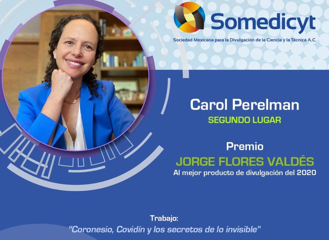 La Somedicyt dio a conocer los ganadores del Premio Jorge Flores Valdés al mejor producto de divulgación 2020 y Carol Perelman, ganó el segundo lugar