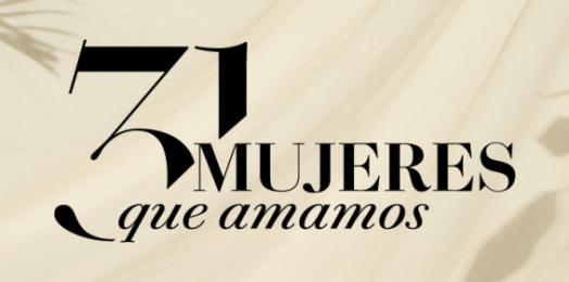 """Judías mexicanas entre las """"31 mujeres que amamos"""" de la revista Quién"""
