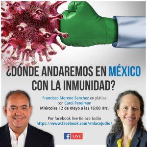 ¿Dónde andaremos en México con la inmunidad?