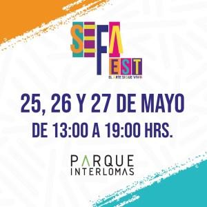 Este 25, 26 y 27 de mayo de 11am a 7pm, en Parque Interlomas se lleva a cabo el Sefafest, un espacio para la creatividad y la libre expresión