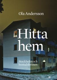 9789185639694_200_hitta-hem-stockholm-och-bostadsbristen_haftad