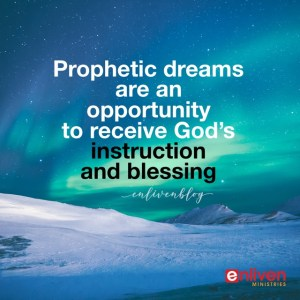 What To Do When You Have A Prophetic Dream