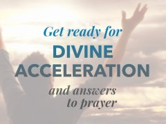 Divine Acceleration and Prayer