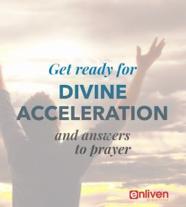 Divine Acceleration and Prayer