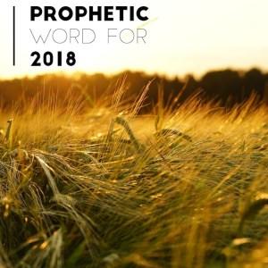 Prophetic Word for 2018