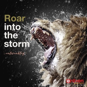 Prophetic Word: Roar into the Storm