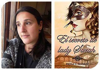 Esta Navidad regala autoras II: Paola C. Álvarez y El secreto de lady Sarah