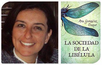 Esta Navidad regala autoras III: Ana González Duque y La sociedad de la libélula