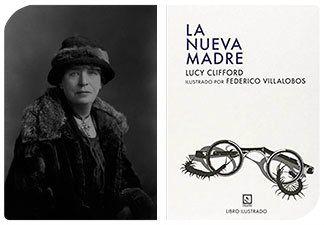 Esta Navidad regala autoras III: Lucy Clifford y La nueva madre
