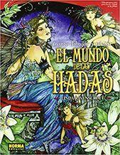 Libros sobre hadas: Cómo dibujar y pintar El Mundo de las Hadas