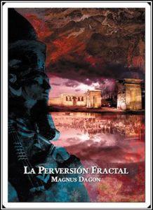 Reseña de 'La Perversión Fractal'