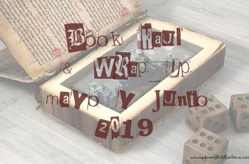 Book haul & Wrap up de mayo y junio 2019: imagen principal