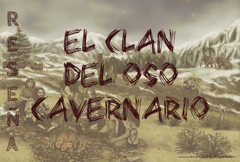 Reseña de El Clan del Oso Cavernario: imagen principal