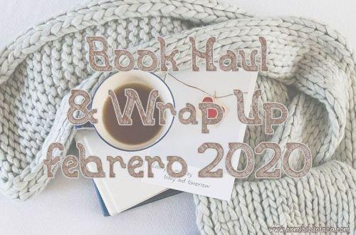 Book haul & Wrap up de febrero 2020: imagen principal