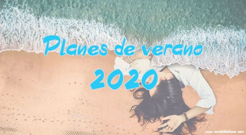 Planes de verano 2020