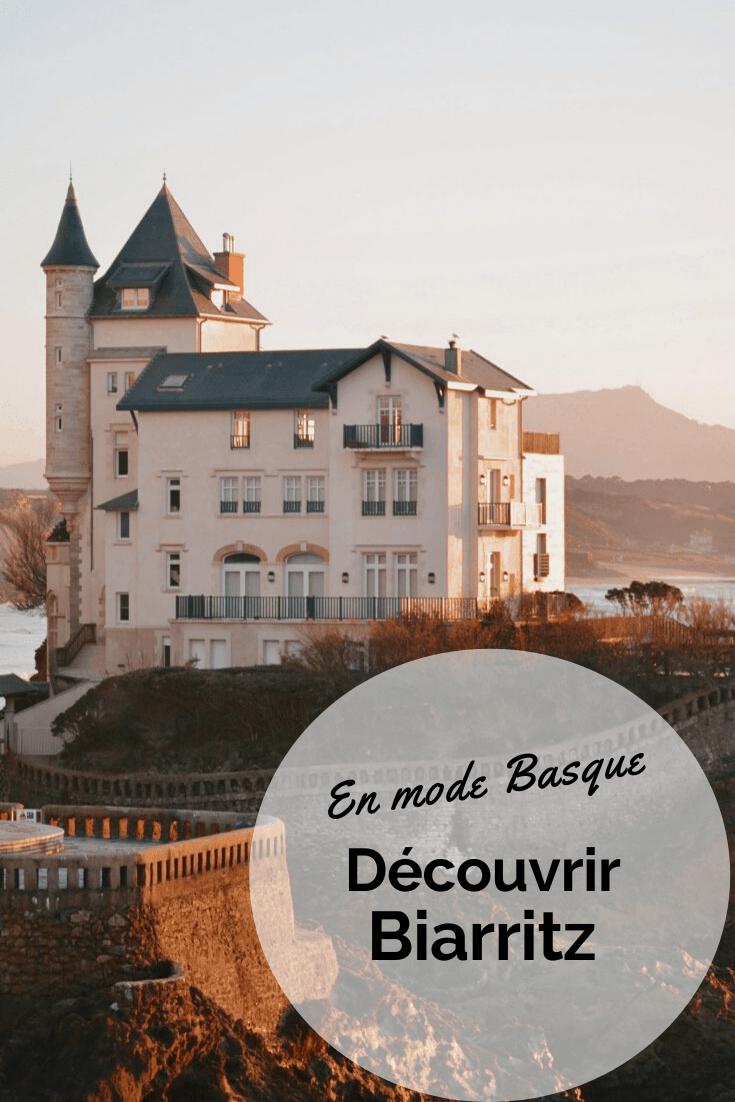 découvrir et visiter Biarritz sur la Côte Basque
