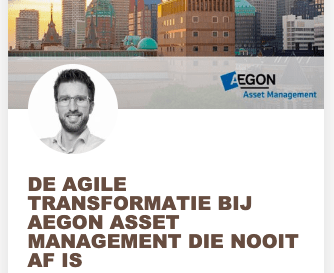 Over de Agile transformatie bij Aegon die nooit af is