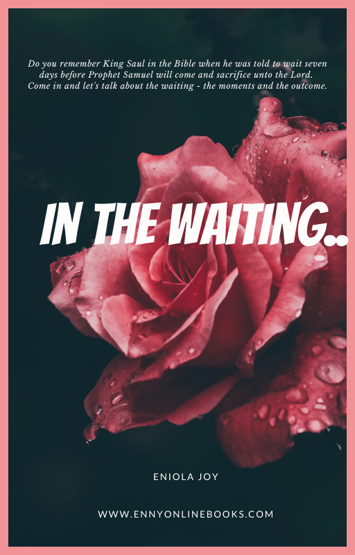 IN THE WAITING