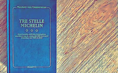Fame di Carta #2: Tre Stelle Michelin – Maurice von Greenfields