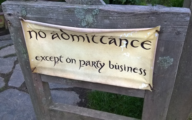 "Sign on Bilbo's gate - ""No admittance except on party business"""