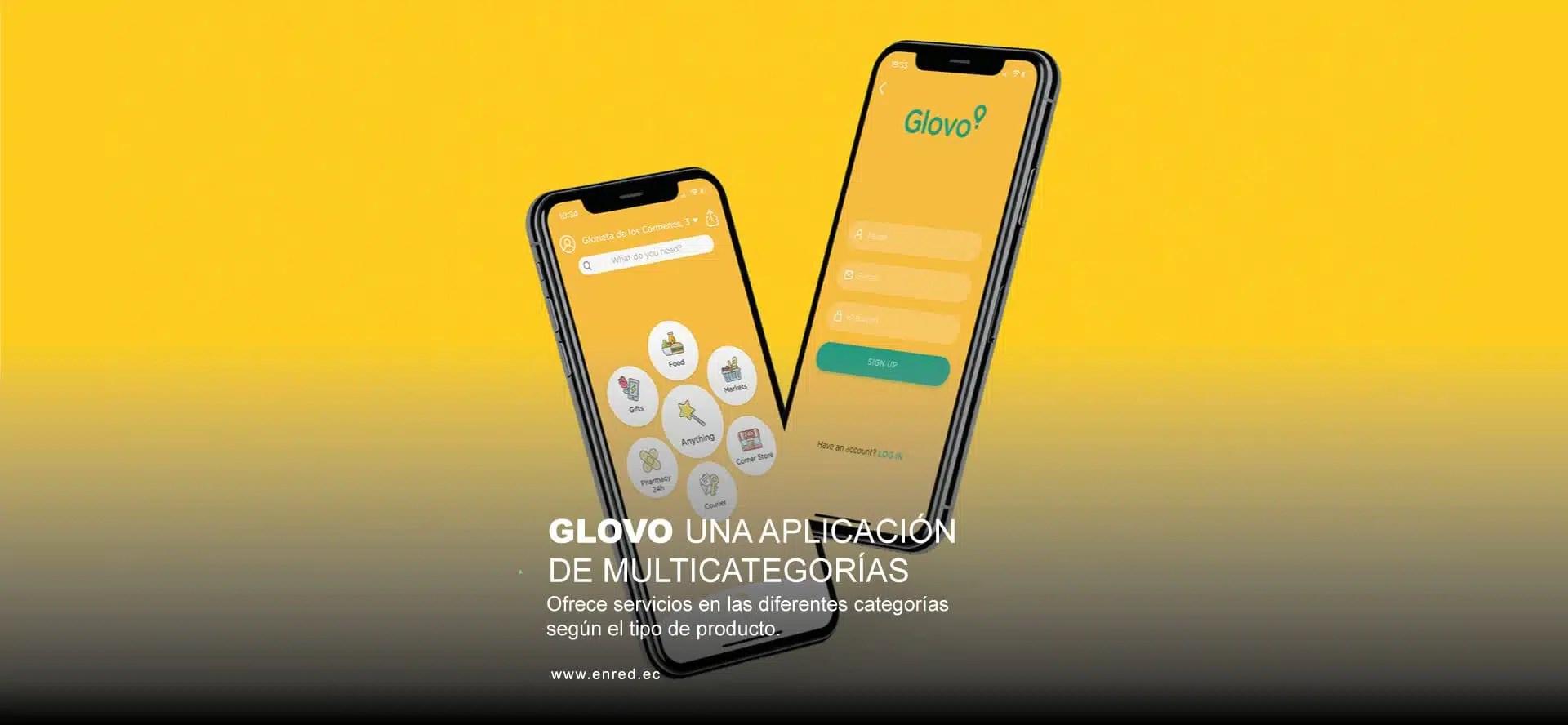 Glovo una App Multicategorías