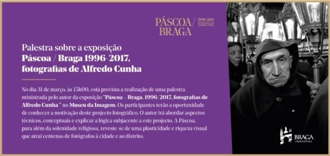 'Páscoa/Braga — 1996-2017 fotografias de Alfredo Cunha'