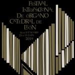 """Festival Internacional de Órgano """"Catedral de León"""" 2019"""