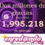 Dos millones de gracias enredando