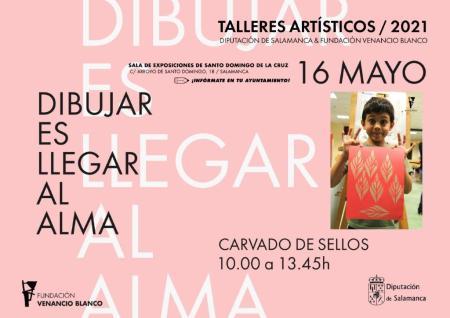 TALLERES ARTÍSTICOS Y CREATIVOS DIPUTACIÓN DE SALAMANCA & FUNDACIÓN VENANCIO BLANCO 2021