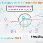 cartel-reunion-virtual-SIJ-Leon-14-abril-2021